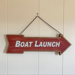 Other - Boat Launch Arrow Sign